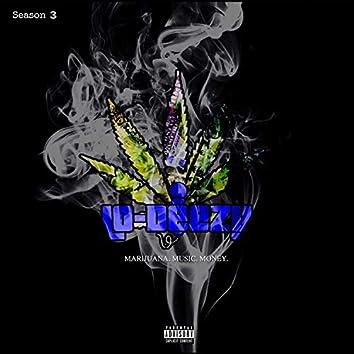 Marijuana, Music, Money Season 3