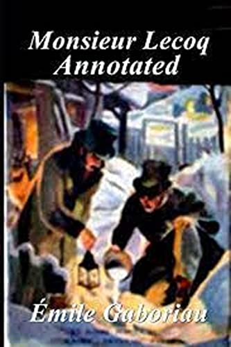 Monsieur Lecoq Annotated (English Edition)