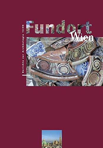 Fundort Wien 12/2009: Berichte zur Archäologie