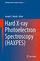 Hard X-ray Photoelectron Spectroscopy (HAXPES) (Springer Series in Surface Sciences (59))