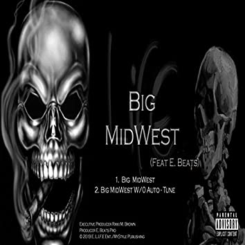 Big MidWest (feat. E. Beats Pro)