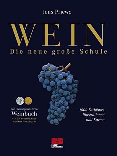 Priewe, Jens: <br />Wein - Die neue große Schule