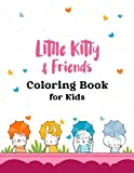 Little Kitty & Friends Coloring Book for Kids: Big Printed Cat / Kitty / Animals Characters and Designs Coloring Book, Awesome Activity Book for Kids, 100 Pages 8.5x11' Size