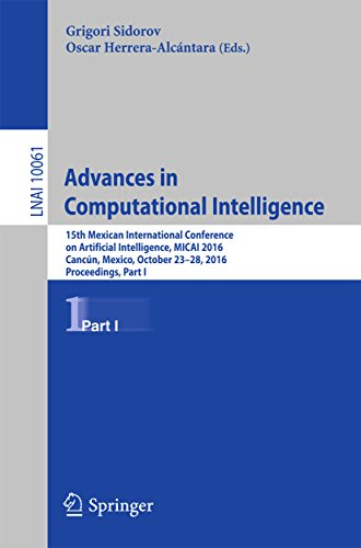 Advances in Computational Intelligence: 15th Mexican International Conference on Artificial Intelligence, MICAI 2016, Cancún, Mexico, October 23–28, 2016, ... Science Book 10061) (English Edition)