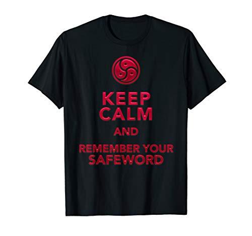 Fetisch Spruch für Dom Sklavin Keep Calm Safeword Erwachsene T-Shirt
