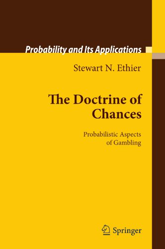 The Doctrine of Chances: Probabilistic Aspects of Gambling (Probability and Its Applications) (English Edition)