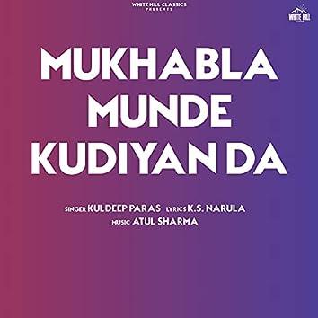 Mukhabla Munde Kudiyan Da