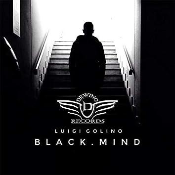 Black. Mind