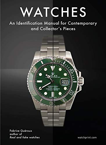 Watches: An Identification Manual for Contemporary and Collector's Pieces