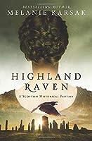 Highland Raven (The Celtic Blood Series)