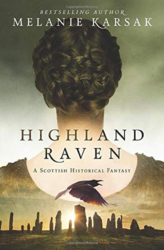 Highland Raven (The Celtic Blood Series) (Volume 1)