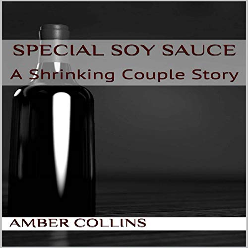 Special Soy Sauce Audiobook By Amber Collins cover art