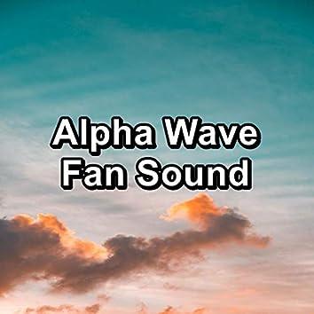 Alpha Wave Fan Sound
