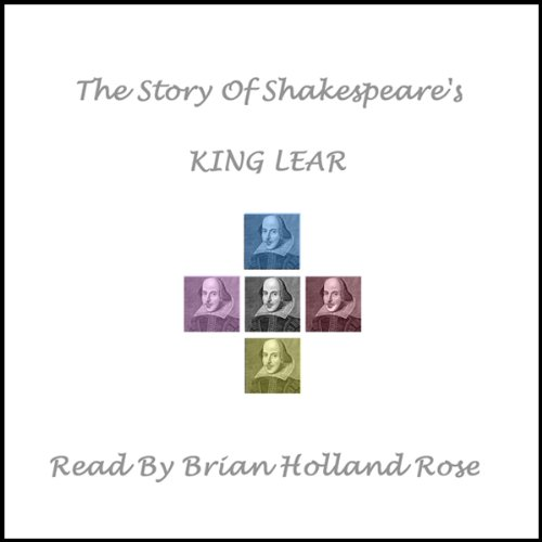 The Story of Shakespeare's King Lear audiobook cover art