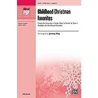 Childhood Christmas Favorites - Arr. Jamey Ray