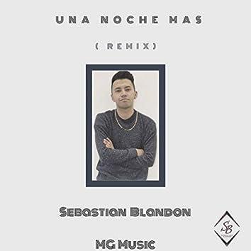 Una Noche Mas (Remix)