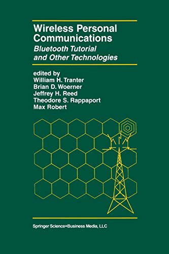 Wireless Personal Communications: Bluetooth And Other Technologies: 592 (The Springer International Series in Engineering and Computer Science)