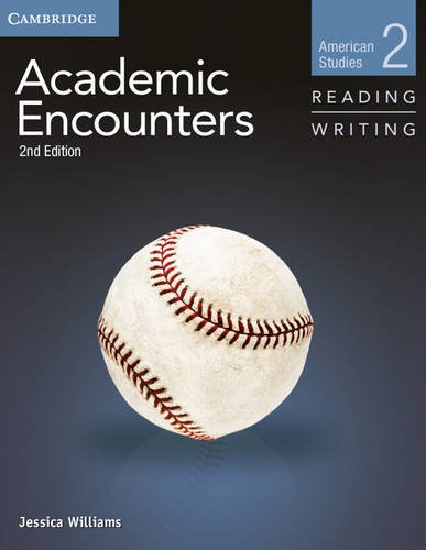 Compare Textbook Prices for Academic Encounters Level 2 Student's Book Reading and Writing and Writing Skills Interactive Pack: American Studies 2 Edition ISBN 9781107457584 by Williams, Jessica,Seal, Bernard