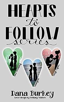 Hearts to Follow Series by [Dana Burkey, Bethany Walters, Brittany Morgan Williams]
