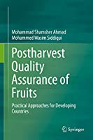 Postharvest Quality Assurance of Fruits: Practical Approaches for Developing Countries