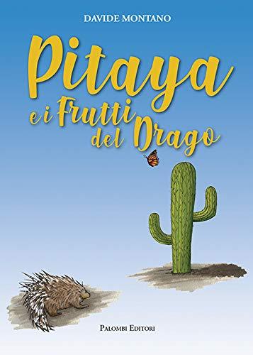 Pitaya e i frutti del drago