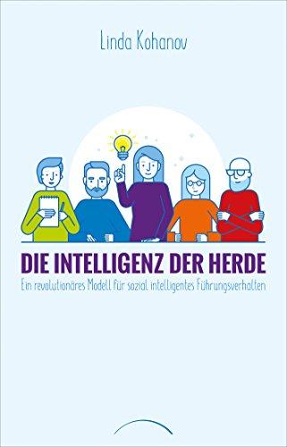 Die Intelligenz der Herde: Ein revolutionäres Modell für sozial intelligentes Führungsverhalten