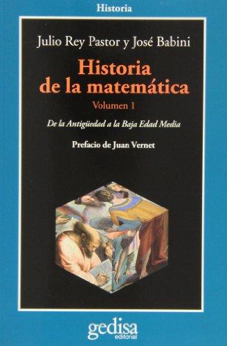 Historia de la matemática. Volumen 1: De la Antigüedad a la Baja Edad Media (CLA-DE-MA Historia)