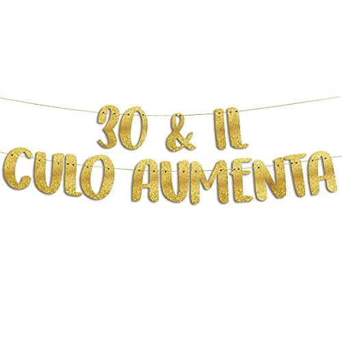 30 & Il Culo Aumenta - Decorazioni Compleanno - Gadget Divertenti Compleanno - Decorazioni per Feste - Striscione Oro