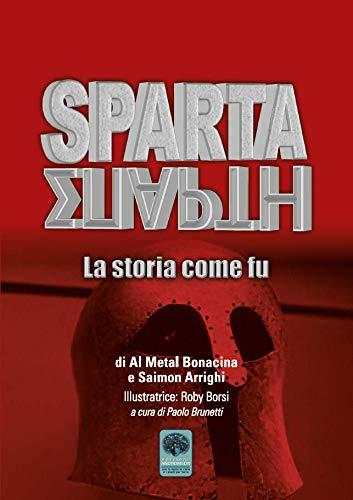 Sparta. La storia come fu (Inediti)