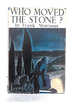 Who moved the Stone ?