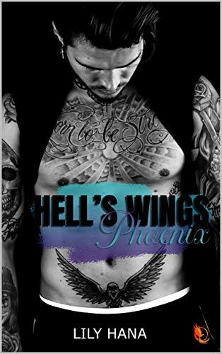 Phoenix (Hell's Wings t. 7)