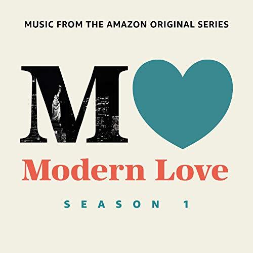 Modern Love: Season 1 (Music From The Amazon Original Series)