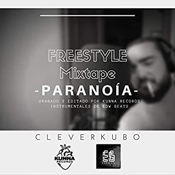 "FREESTYLE MIXTAPE ""PARANOÍA"""