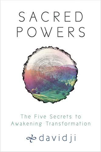 Sacred Powers: The Five Secrets to Awakening...