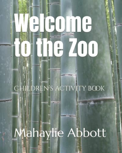 Compare Textbook Prices for Welcome to the Zoo: Children's activity book  ISBN 9798481255798 by Abbott, Mahaylie
