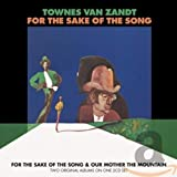 Songtexte von Townes Van Zandt - For the Sake of the Song & Our Mother the Mountain