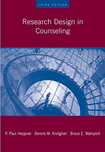 Research Design in Counseling (Research, Statistics, &...