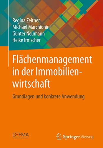 Flächenmanagement in der Immobilienwirtschaft: Grundlagen und konkrete Anwendung