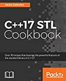 C++17 STL Cookbook: Discover the latest enhancements to functional programming and lambda expressions (English Edition)