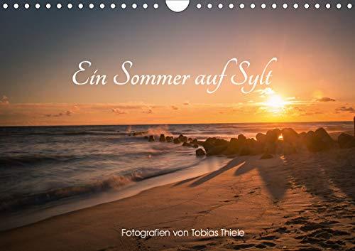 Ein Sommer auf Sylt (Wandkalender 2021 DIN A4 quer)