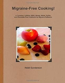 Migraine-Free Cooking!