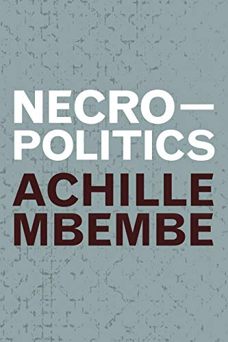 Necropolitics (Theory in Forms) (English Edition)