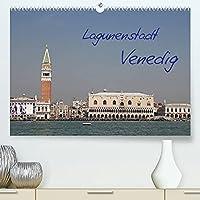 Lagunenstadt Venedig (Premium, hochwertiger DIN A2 Wandkalender 2022, Kunstdruck in Hochglanz): Venedig mit seinen prachtvollen historischen Bauten (Monatskalender, 14 Seiten )