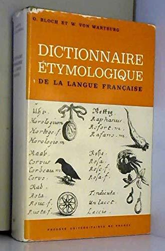 Dictionnaire étymologique de la langue française (3e édition) (Dictionnaires Quadrige) (French Edition)
