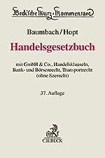 Handelsgesetzbuch - Mit GmbH & Co., Handelsklauseln, Bank- und Börsenrecht, Transportrecht (ohne Seerecht)