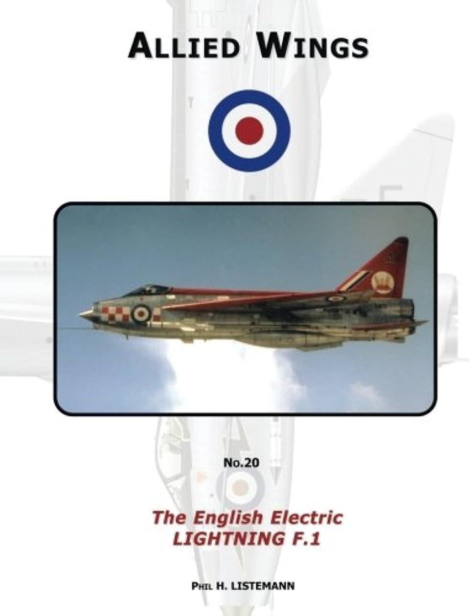 残忍なイブニング移行するThe English Electric Lightning F.1 (Allied Wings)