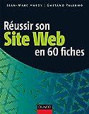 Réussir son site web en 60 fiches - 2ème édition