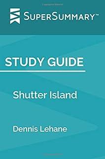 Study Guide: Shutter Island by Dennis Lehane (SuperSummary)