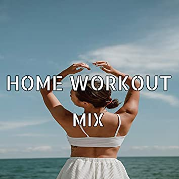 Home Workout-Mix