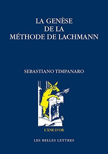 La Genèse de la méthode de Lachmann PDF Books